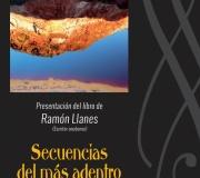Presentación del libro 'Secuencias del más adentro', del escritor onubense Ramón Llanes
